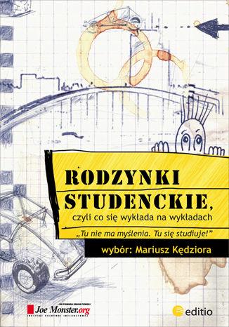 Okładka książki/ebooka Rodzynki studenckie, czyli co się wykłada na wykładach