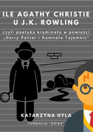 Okładka książki/ebooka Ile Agathy Christie u J.K. Rowling