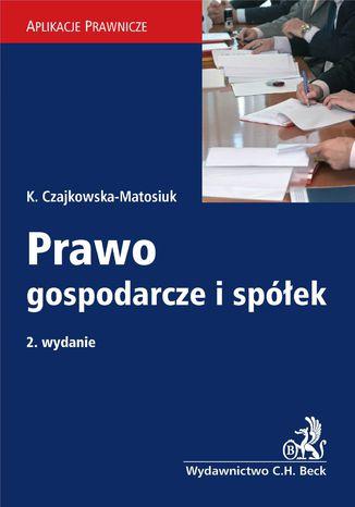 Okładka książki/ebooka Prawo gospodarcze i spółek