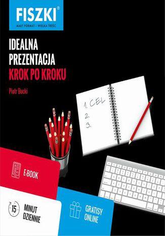 Okładka książki Idealna prezentacja krok po kroku
