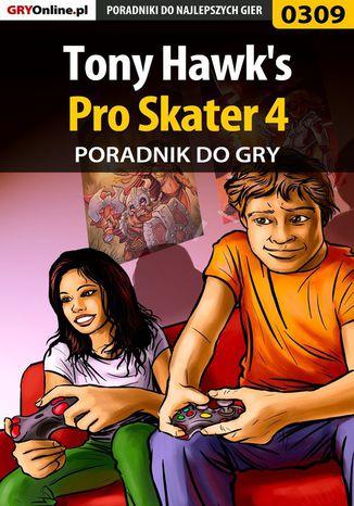 Okładka książki/ebooka Tony Hawk's Pro Skater 4 - poradnik do gry