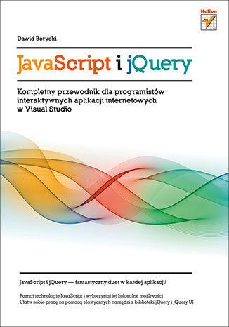 Okładka książki/ebooka JavaScript i jQuery. Kompletny przewodnik dla programistów interaktywnych aplikacji internetowych w Visual Studio
