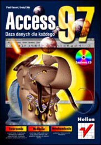Okładka książki/ebooka Access 97. Baza danych dla każdego