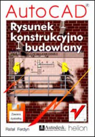 Okładka książki AutoCAD. Rysunek konstrukcyjno-budowlany