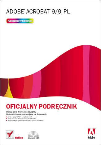 Okładka książki/ebooka Adobe Acrobat 9/9 PL. Oficjalny podręcznik