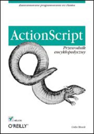 Okładka książki/ebooka ActionScript. Przewodnik encyklopedyczny