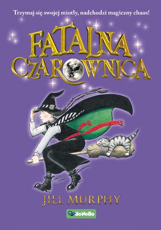 Okładka książki/ebooka Fatalna czarownica
