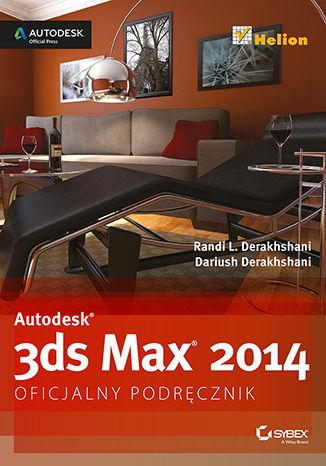 Okładka książki Autodesk 3ds Max 2014. Oficjalny podręcznik