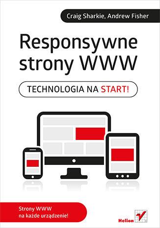 Okładka książki/ebooka Responsywne strony WWW. Technologia na start!