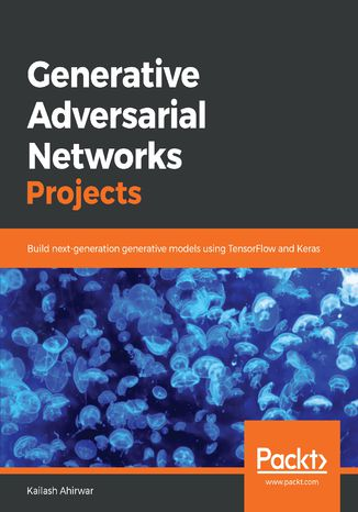 Okładka książki/ebooka Generative Adversarial Networks Projects