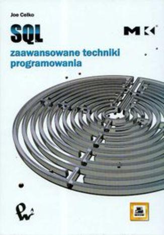Okładka książki/ebooka SQL. Zaawansowane techniki programowania