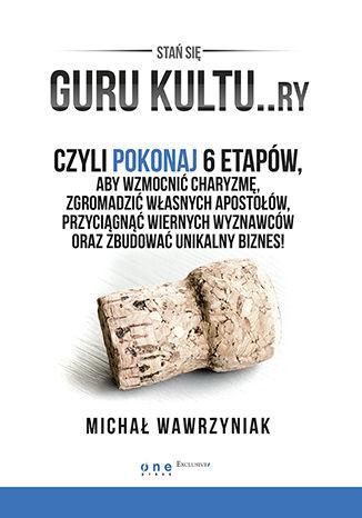 Okładka książki/ebooka GURU KULTU..RY. Książka z autografem