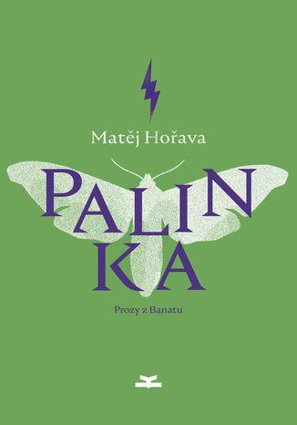 Okładka książki/ebooka Palinka, Prozy z Banatu