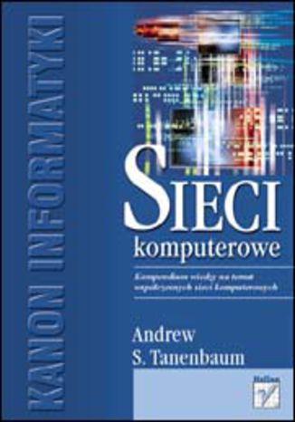 Okładka książki/ebooka Sieci komputerowe