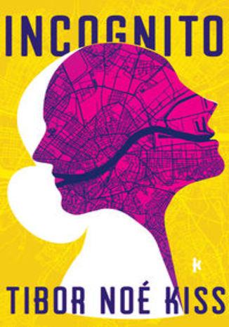 Okładka książki Incognito