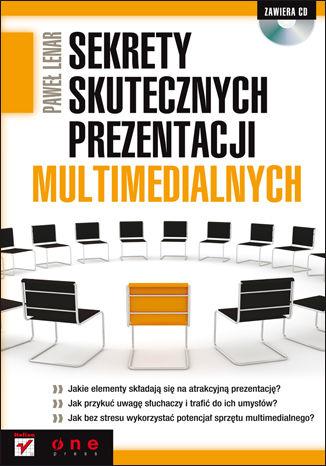 Okładka książki/ebooka Sekrety skutecznych prezentacji multimedialnych