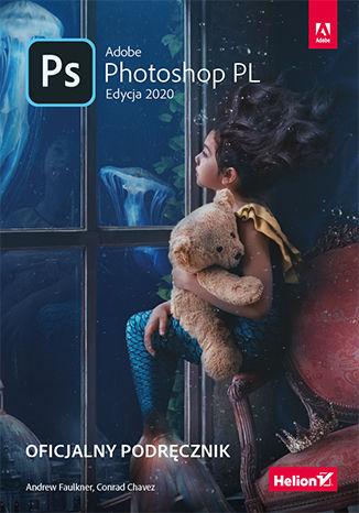 Okładka książki/ebooka Adobe Photoshop PL. Oficjalny podręcznik. Edycja 2020