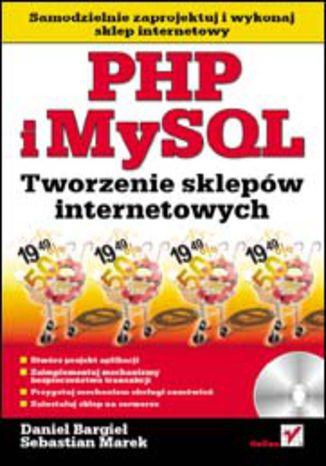 Okładka książki/ebooka PHP i MySQL. Tworzenie sklepów internetowych