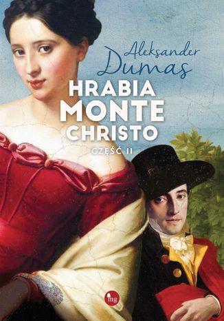 Okładka książki/ebooka Hrabia Monte Christo Część 2