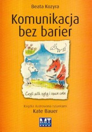 Okładka książki/ebooka Komunikacja bez barier