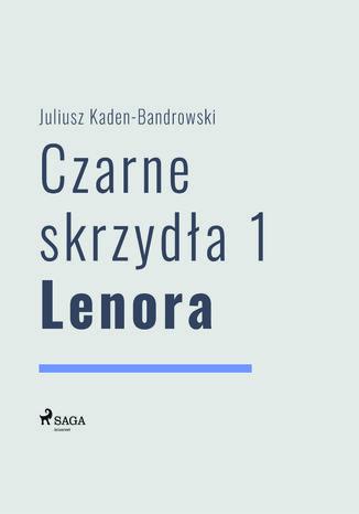 Okładka książki/ebooka Czarne skrzydła 1 - Lenora