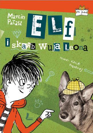 Okładka książki/ebooka Elf i skarb wuja Leona
