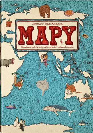 Okładka książki/ebooka Mapy. Obrazkowa podróż po lądach, morzach i kulturach świata