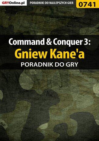 Okładka książki/ebooka Command  Conquer 3: Gniew Kane'a - poradnik do gry