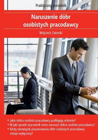 Okładka książki/ebooka Naruszenie dóbr osobistych pracodawcy