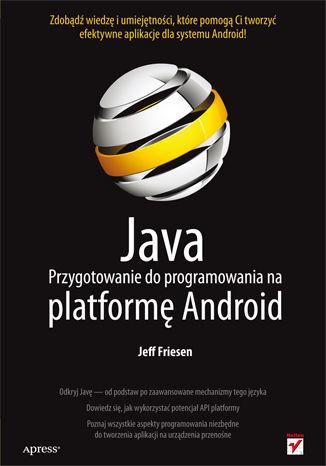 Okładka książki/ebooka Java. Przygotowanie do programowania na platformę Android