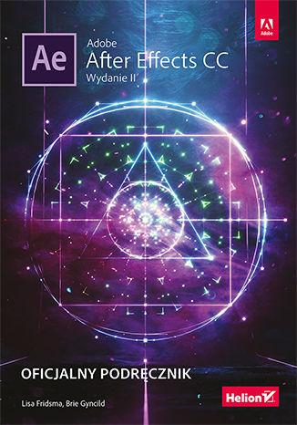 Okładka książki/ebooka Adobe After Effects CC. Oficjalny podręcznik. Wydanie II