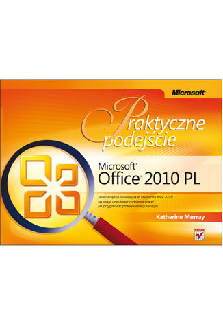 Okładka książki/ebooka Microsoft Office 2010 PL. Praktyczne podejście