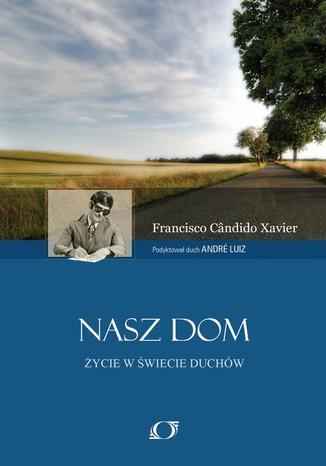 Okładka książki/ebooka Nasz Dom