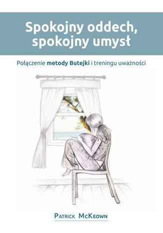 Okładka książki/ebooka Spokojny oddech, spokojny umysł