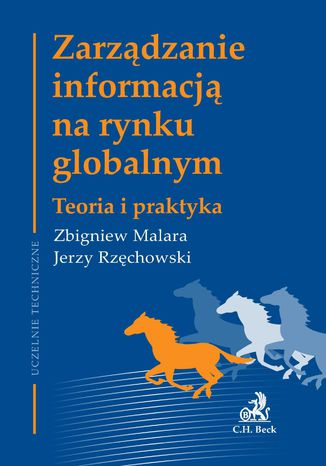 Okładka książki/ebooka Zarządzanie informacją na rynku globalnym Teoria i praktyka