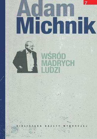 Okładka książki/ebooka Wśród mądrych ludzi