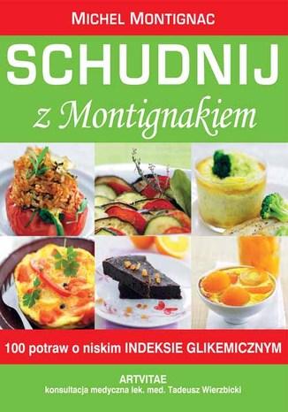 Okładka książki/ebooka Schudnij z Montigniakiem