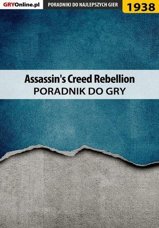 Okładka książki/ebooka Assassin's Creed Rebellion - poradnik do gry