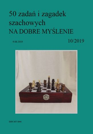 Okładka książki/ebooka 50 zadań i zagadek szachowych NA DOBRE MYŚLENIE 10/2019