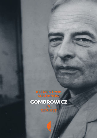 Okładka książki/ebooka Gombrowicz. Ja, geniusz Tom2