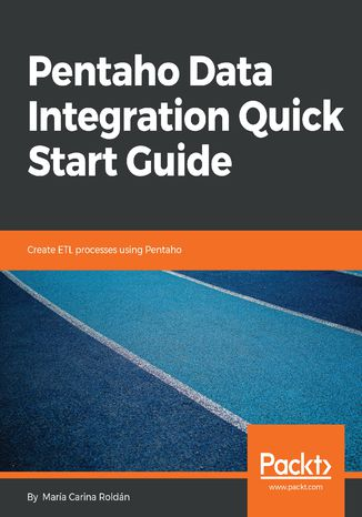 Okładka książki Pentaho Data Integration Quick Start Guide