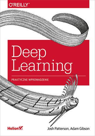 Okładka książki/ebooka Deep Learning. Praktyczne wprowadzenie