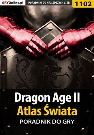 Okładka książki/ebooka Dragon Age II - Atlas Świata
