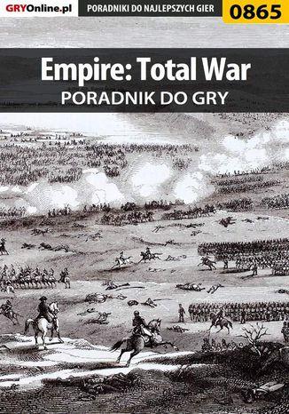Okładka książki/ebooka Empire: Total War - poradnik do gry