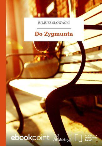 Okładka książki/ebooka Do Zygmunta