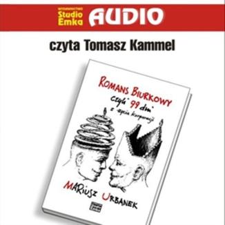 Okładka książki Romans biurkowy czyli 99 dni z życia korporacji