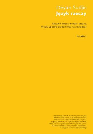 Okładka książki/ebooka Język rzeczy. W jaki sposób przedmioty nas uwodzą?