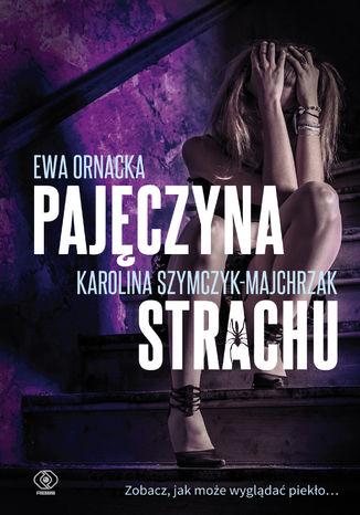 Okładka książki/ebooka Pajęczyna strachu