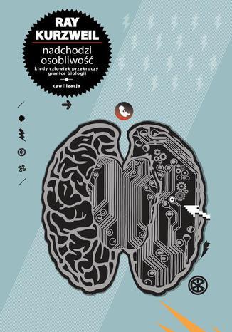Okładka książki/ebooka Nadchodzi Osobliwość