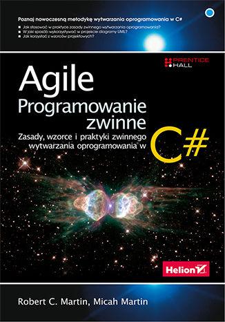 Okładka książki/ebooka Agile. Programowanie zwinne: zasady, wzorce i praktyki zwinnego wytwarzania oprogramowania w C#